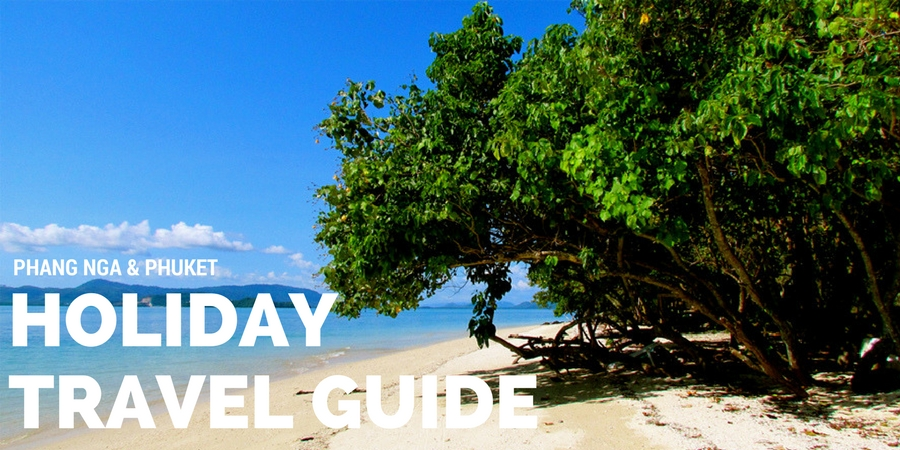 Phang Nga and Phuket Holiday Travel Guide.jpg