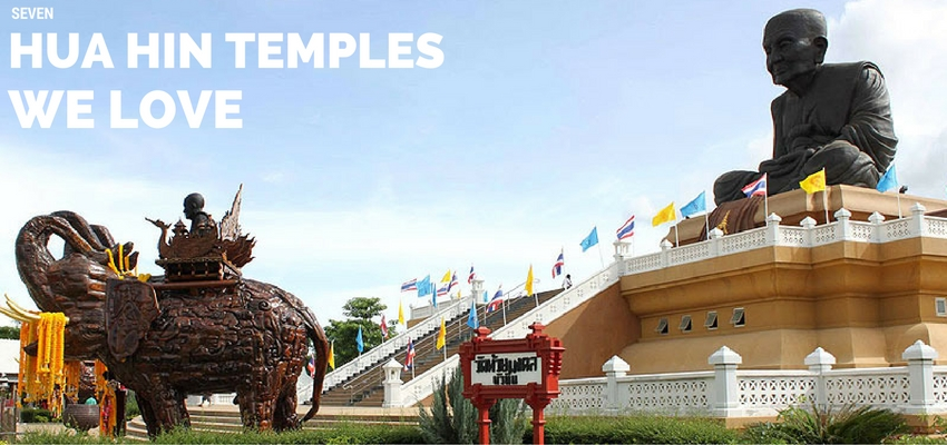 Seven Hua Hin Temples We Love, and You Will, Too!